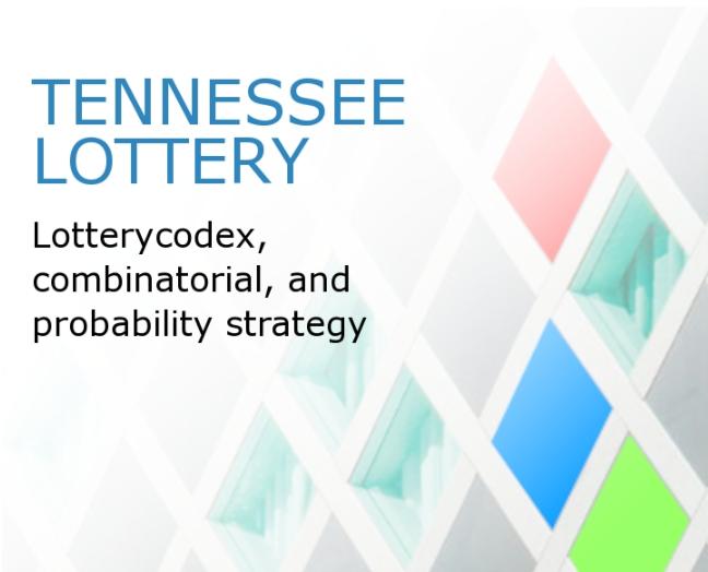 Lotere Tennessee dan Strategi Matematika yang dapat membantu Anda menang